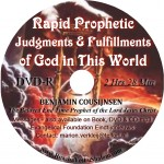 DVD - Rapid prophetic judgments & fulfillments of God in this world
