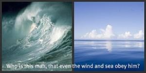 Mattheüs 8, vers 27 winden en zee gehoorzamen Hem