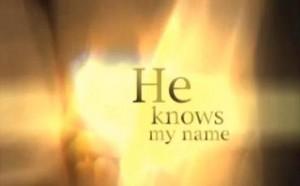 Hij kent mijn naam