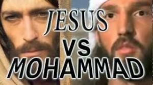 Jesus Christ versus Mohammed
