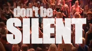 don't be silent!