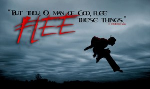 Flee from sin!