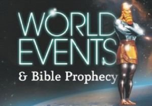 world events and Bible prophecy