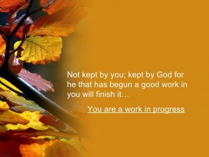 God has begun a good work in you