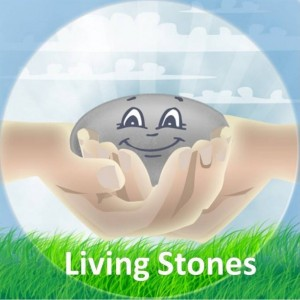be a living stone