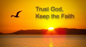 have trust in God