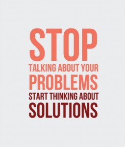 stop thinking and talking about problems