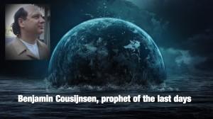 Endtimes with Prophet Benjamin Cousijnsen