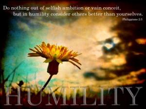 Philippians 2, verse 3 Humility