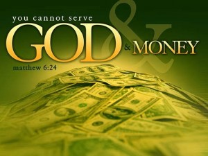 Matthew 6, verse 24 mammon, money