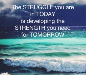 struggle and strength