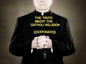 Catholicism exposed