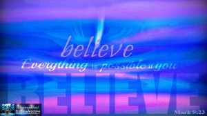 Everything is possible if you believe