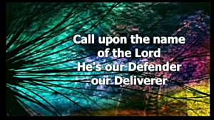 call upon the name of the Lord
