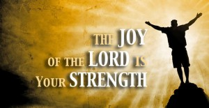 the joy of the Lord2