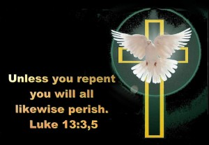 unless you repent, you will perish