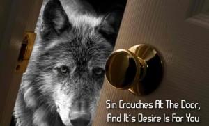 sin knocking at your door