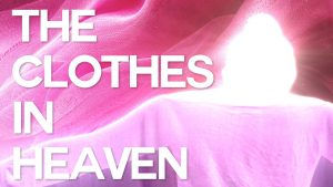 clothes in heaven