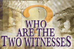 who-are-the-two-witnesses