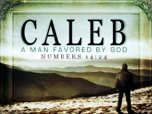 caleb-a-man-favored-by-god