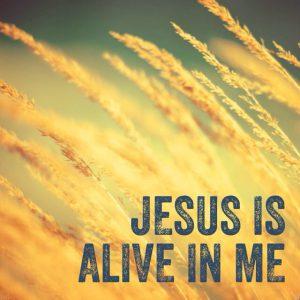 jesus-in-alive-in-me