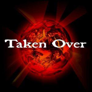 taken-over
